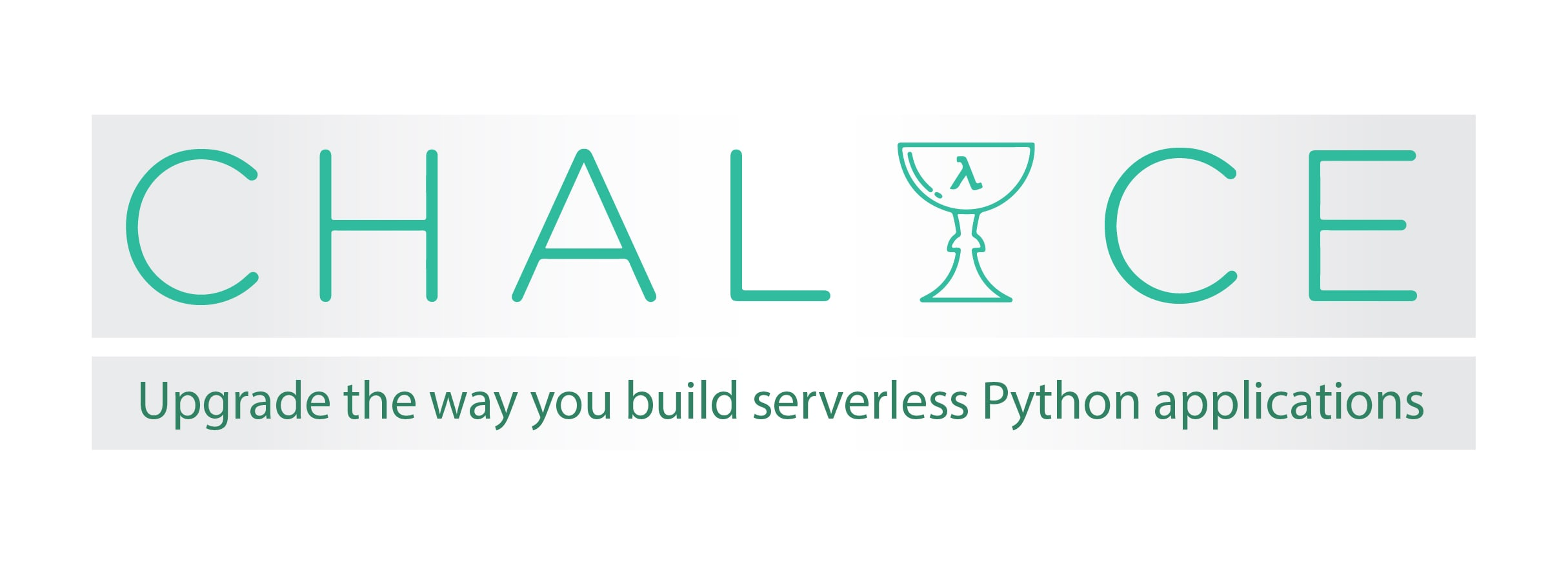 Chalice. Upgrade the way you build serverless Python applications.